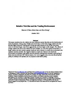 Relative Tick Size and the Trading Environment