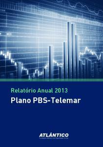 Relatório Anual Plano PBS-Telemar Relatório Anual Plano PBS-Telemar
