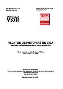 RELATOS DE HISTORIAS DE VIDA Memorias individuales para una historia colectiva