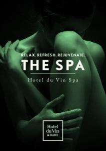 RELAX. REFRESH. REJUVENATE. THE SPA. Hotel du Vin Spa