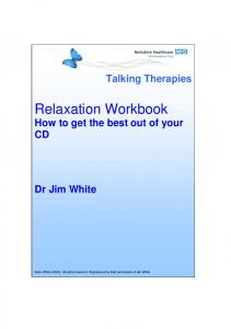 Relaxation Workbook How to get the best out of your CD