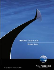 Release Notes. FINFISHER: FinSpy PC 4.50 Release Notes