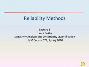 Reliability Methods. Lecture 8 Laura Swiler Sensitivity Analysis and Uncertainty Quantification UNM Course 579, Spring 2010