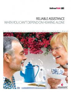 RELIABLE ASSISTANCE WHEN YOU CAN T DEPEND ON HEARING ALONE