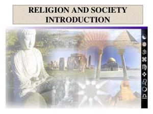 RELIGION AND SOCIETY INTRODUCTION