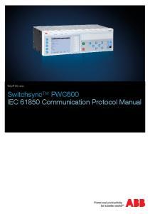 Relion 650 series. Switchsync PWC600 IEC Communication Protocol Manual