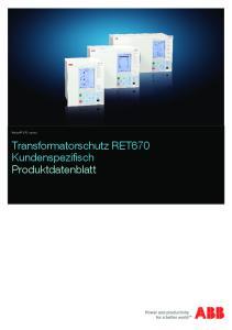 Relion 670 series. Transformatorschutz RET670 Kundenspezifisch Produktdatenblatt