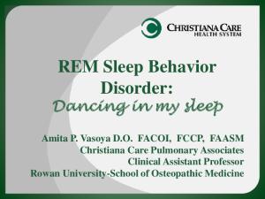 REM Sleep Behavior Disorder: