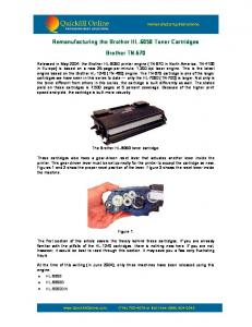 Remanufacturing the Brother HL-6050 Toner Cartridges. Brother TN-670