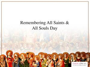 Remembering All Saints & All Souls Day