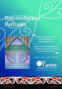 Remembering Parihaka. E tū nei te hunga ririki me tōna Raukura hei tohu ki te ao