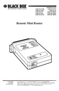 Remote Mini Router FEBRUARY 2001 CUSTOMER SUPPORT INFORMATION