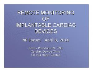 REMOTE MONITORING OF IMPLANTABLE CARDIAC DEVICES
