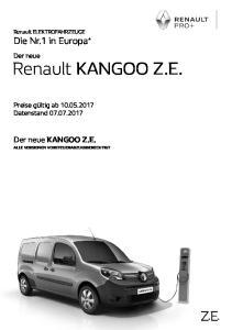 Renault KANGOO Z.E. Die Nr.1 in Europa * Der neue KANGOO Z.E. ALLE VERSIONEN VORSTEUERABZUGSBERECHTIGT. Der neue