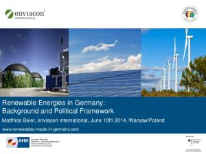 Renewable Energies in Germany: Background and Political Framework