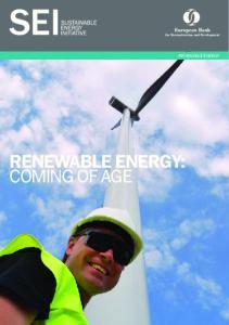RENEWABLE ENERGY: COMING OF AGE RENEWABLE ENERGY
