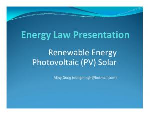 Renewable Energy Photovoltaic (PV) Solar. Ming Dong