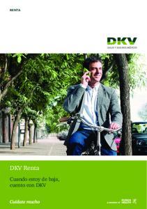 renta DKV Renta Cuando estoy de baja, cuento con DKV