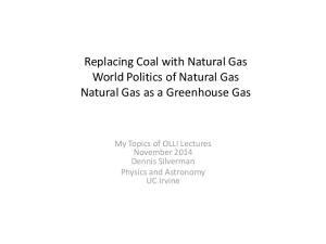 Replacing Coal with Natural Gas World Politics of Natural Gas Natural Gas as a Greenhouse Gas