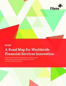 Report A Road Map for Worldwide Financial Services Innovation