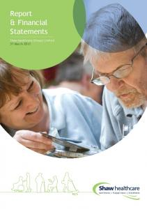 Report & Financial Statements. Shaw healthcare (Group) Limited 31 March 2012