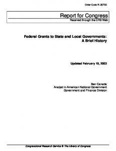 Report for Congress. Federal Grants to State and Local Governments: A Brief History. Updated February 19, 2003