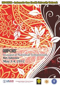 REPORT. Inaugural National Symposium. May 3-4, Bali, Indonesia
