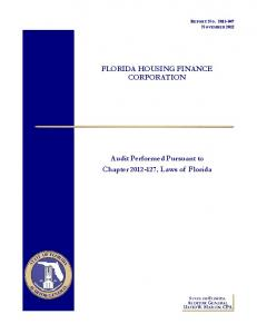 REPORT NO NOVEMBER 2012 FLORIDA HOUSING FINANCE CORPORATION. Audit Performed Pursuant to Chapter , Laws of Florida