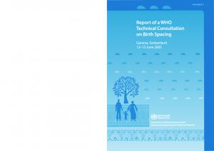 Report of a WHO Technical Consultation on Birth Spacing