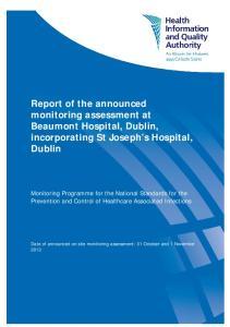 Report of the announced monitoring assessment at Beaumont Hospital, Dublin, incorporating St Joseph s Hospital, Dublin