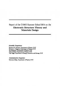 Report of the CAMD Summer School 2014 on the Electronic Structure Theory and Materials Design