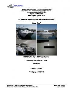 REPORT OF THE MARINE SURVEY Survey completed: April 25, 2011 Report: April 26, 2011 Final Report: April 26, 2011