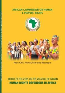 Report of the Study on the Situation of Women Human Rights Defenders in Africa
