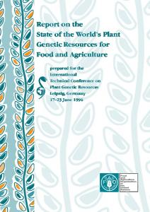 Report on the State of the World s Plant Genetic Resources for Food and Agriculture