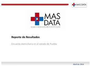 Reporte de Resultados. Encuesta domiciliaria en el estado de Puebla