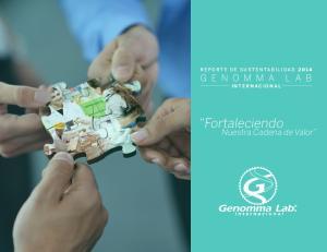 REPORTE DE SUSTENTABILIDAD 2014 INTERNACIONAL. Fortaleciendo. Nuestra Cadena de Valor