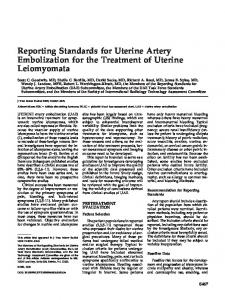 Reporting Standards for Uterine Artery Embolization for the Treatment of Uterine Leiomyomata