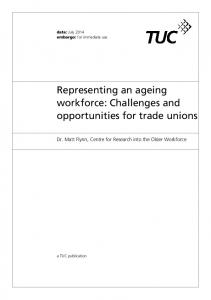 Representing an ageing workforce: Challenges and opportunities for trade unions