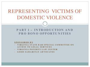 REPRESENTING VICTIMS OF DOMESTIC VIOLENCE