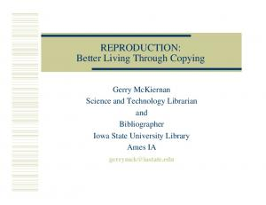 REPRODUCTION: Better Living Through Copying