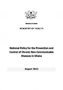 REPUBLIC OF GHANA MINISTRY OF HEALTH. National Policy for the Prevention and Control of Chronic Non-Communicable Diseases in Ghana