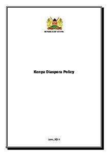 REPUBLIC OF KENYA. Kenya Diaspora Policy