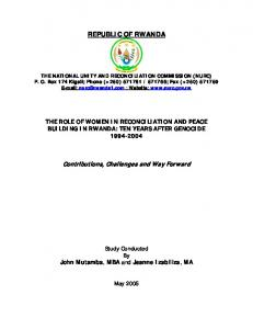 REPUBLIC OF RWANDA THE ROLE OF WOMEN IN RECONCILIATION AND PEACE BUILDING IN RWANDA: TEN YEARS AFTER GENOCIDE