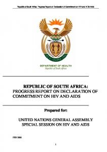 REPUBLIC OF SOUTH AFRICA: PROGRESS REPORT ON DECLARATION OF COMMITMENT ON HIV AND AIDS