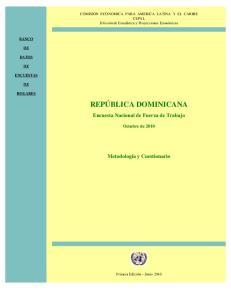 REPÚBLICA DOMINICANA. Encuesta Nacional de Fuerza de Trabajo. Metodología y Cuestionario. Octubre de 2010