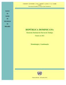 REPÚBLICA DOMINICANA. Encuesta Nacional de Fuerza de Trabajo. Metodología y Cuestionario. Octubre de 2012
