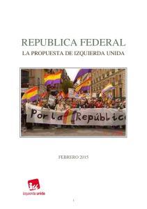 REPUBLICA FEDERAL LA PROPUESTA DE IZQUIERDA UNIDA