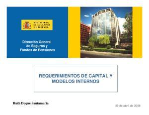 REQUERIMIENTOS DE CAPITAL Y MODELOS INTERNOS