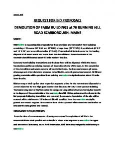 REQUEST FOR BID PROPOSALS DEMOLITION OF FARM BUILDINGS at 76 RUNNING HILL ROAD SCARBOROUGH, MAINE