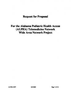 Request for Proposal For the Alabama Pediatric Health Access (ALPHA) Telemedicine Network Wide Area Network Project